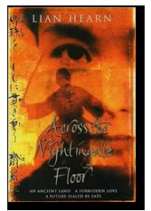 Across The Nightingale Floor Lian Hearn Com